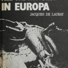Ultimele zile ale fascismului in Europa - Jacques de Launay