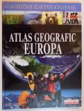 ATLAS GEOGRAFIC EUROPA , 2008