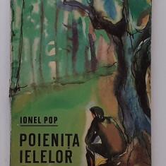 Ionel Pop - Poienita Ielelor ( Vanatoare - Povestiri Vanatoresti  - RARA)
