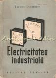 Cumpara ieftin Electricitatea Industriala I - N. Sotirescu, V. Ciocionica - Tiraj: 3600 Ex, 1952