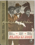 Femeia In Rosu - Mircea Nedelciu, Adriana Babeti, Mircea Mihaies, 1990