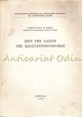 Despre Alosin De Constantinopol - George Th. Zora foto