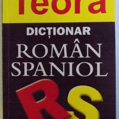 DICTIONAR ROMAN - SPANIOL de CRISTINA HAULICA , 2005