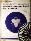 INSTALATII SANITARE PENTRU ANSAMBLURI DE CLADIRI-L. DUMITRESCU