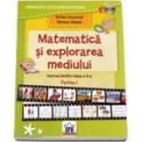 Manual Matematica si explorarea mediului pentru clasa a II-a, semestrul I. CD inclus - Mariana Mogos, Stefan Pacearca