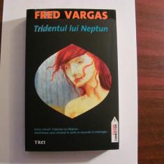 "AF - Fred VARGAS ""Tridentul lui Neptun"" / Necitita"