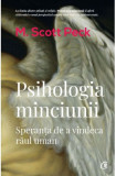 Psihologia minciunii   M. Scott Peck, Curtea Veche