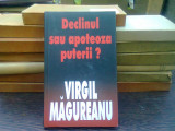Declinul sau apoteoza puterii? - Virgil Magureanu, Rao