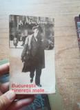 Bucurestii tineretii mele – Ion Minulescu