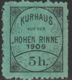 1909 Romania - Hohe Rinne 5h semnat Jacots, nedantelat o latura cu pliu diagonal