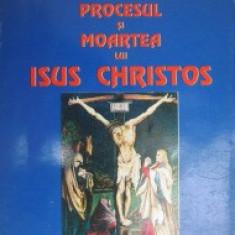 Haim Cohn - Arestarea procesul si moartea lui Isus Christos