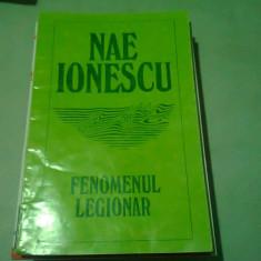 FENOMENUL LEGIONAR - NAE IONESCU