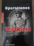 OPERATIUNEA WALKIRIA. COMPLOTUL CARE AR FI PUTUT SCHIMBA ISTORIA SECOLULUI XX -