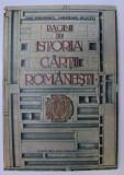 PAGINI DIN ISTORIA CARTII ROMANESTI de DAN SIMONESCU si GHEORGHE BULUTA , 1981 *DEDICATIE