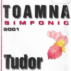 Tudor Gheorghe - Toamna Simfonic 2001 (caseta audio)