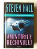 AMINTIRILE RECHINULUI - STEVEN HALL   (Ed. Polirom)