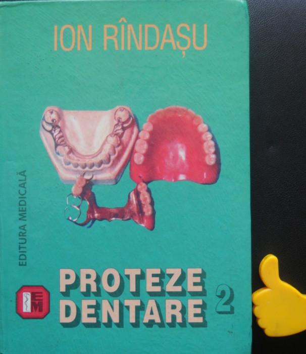 Proteze dentare Ion Rindasu  vol 2