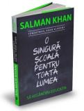 O singura scoala pentru toata lumea | Salman Khan, Publica