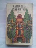 (C419) AXEL MUNTH - CARTEA DE LA SAN MICHELE