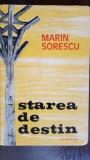 Starea de destin- Marin Sorescu