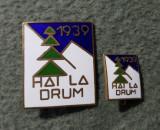 Lot 2 insigne Regaliste Hai la Drum 1939