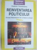 REINVENTAREA POLITICULUI.EUROPA RASARITEANA DE LA STALIN LA HARVEL-VLADIMIR TISMANEANU 1997