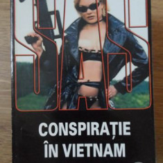 SAS. CONSPIRATIE IN VIETNAM - GERARD DE VILLIERS
