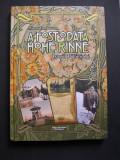 A  fost  odata  Hohe  Rinne  -  Istoria  Paltinisului.  dr. Mircea  Dragoteanu, Circulata, Printata