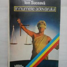 IN NUMELE ADEVARULUI - Ion SUCEAVA