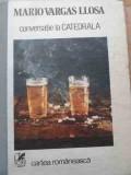 Conversatie La Catedrala - Mario Vargas Llosa ,528295