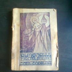ALMANAHUL VIATA CRESTINA SI RAIUL COPIILOR 1945
