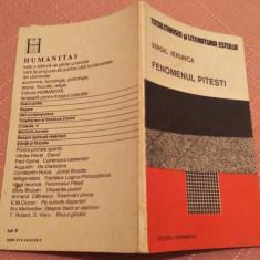 Fenomenul Pitesti. Editura Humanitas, 1990 - Virgil Ierunca