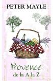 Provence de la A la Z, Peter Mayle