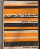 C9016 AUTOMATIZARI INDUSTRIALE. INITIERE, APLICATII - I. PAPADACHE