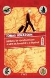 Barbatul de 100 de ani care a sarit pe fereastra si a disparut   Jonas Jonasson, Trei