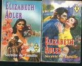 Secrete de familie - Elizabeth Adler ( 2 volume )