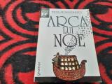 ARCA LUI NOE - NICOLAE MANOLESCU