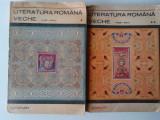 LITERATURA ROMANA VECHE (1402-1647) VOL 1, 2  (expediere si 6 lei/gratuit) (4+1)