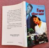 Vara ultimei iubiri. Editura Corut Pavel, 1999 - Pavel Corut, Alta editura