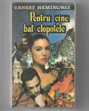 Ernest Hemingway – Pentru cine bat clopotele, Ed. Clip, 1992