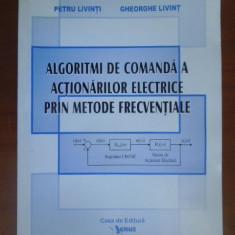 Algoritmi de comanda a actonarilor electrice prin metode frecventiale-P.Livinti,Gh.Livint