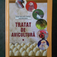 IOAN VACARU OPRIS - TRATAT DE AVICULTURA volumul 1