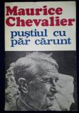 Maurice Chevalier - Pustiul cu par carunt