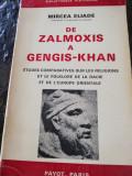 Mircea Eliade, De la Zalmoxis la Gengis Khan, 1970, Payot Paris, 252 pagini