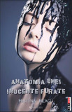 Anatomia unei inocente furate/Marina Neagu