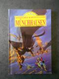 G. A. BURGER - AVENTURILE BARONULUI MUNCHHAUSEN