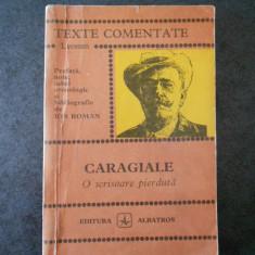 CARAGIALE - O SCRISOARE PERDUTA (TEXTE COMENTATE)