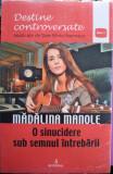 Mădălina Manole, O sinucidere sub semnul întrebării, Dan-Silviu Boerescu