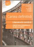 Cartea definitiva-literatura romana-pregatirea exemenului de bacalaureat