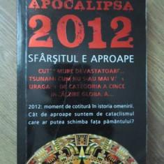 APOCALIPSA 2012 SFARSITUL E APROAPE - LAWRENCE E. JOSEPH